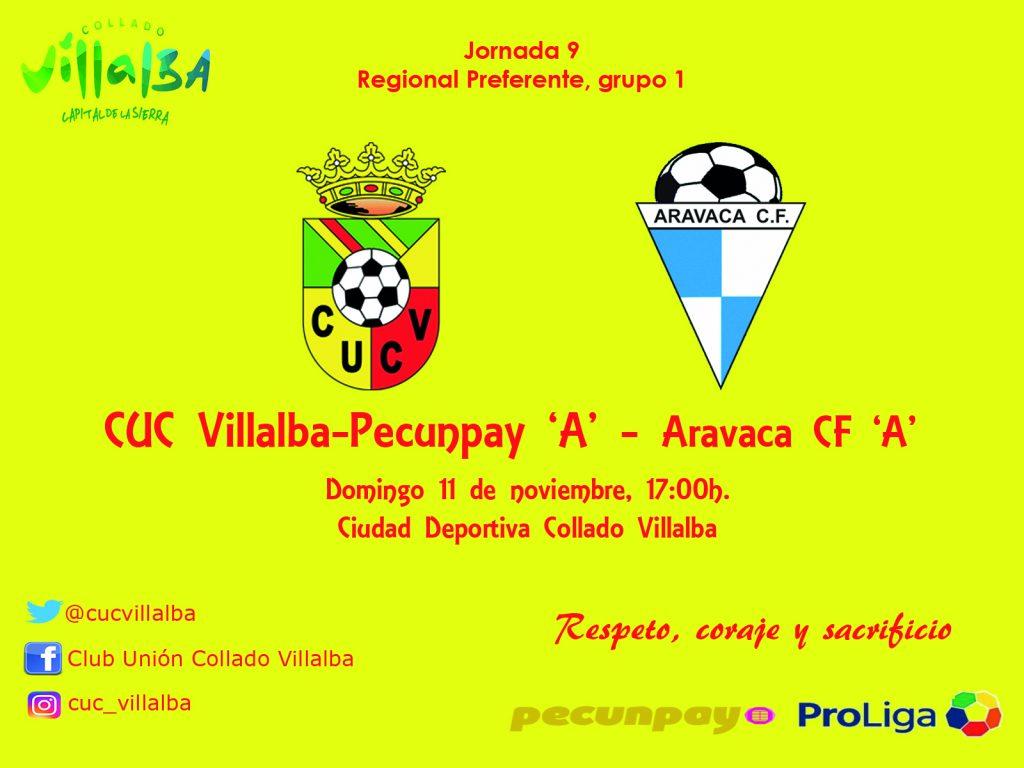 El Aravaca CF visita al CUC Villalba-Pecunpay Senior 'A' el domingo por la tarde